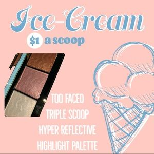 Too Faced Triple Scoop Highlight Palette 🍦